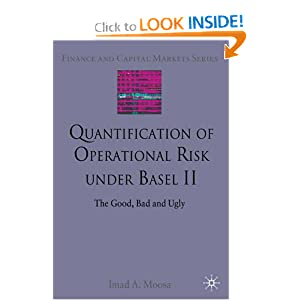 Quantification of Operational Risk under Basel II Imad A. Moosa
