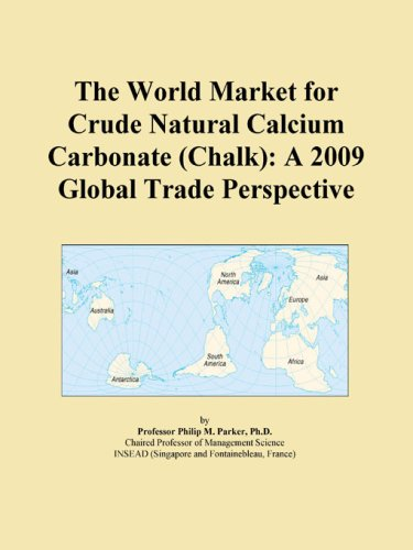 The World Market For Crude Natural Calcium Carbonate (Chalk): A 2009 Global Trade Perspective