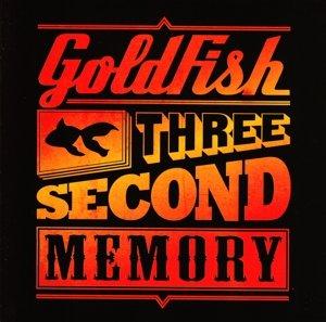 Goldfish - Three Second Memory - Zortam Music