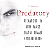 Predatory | [Alexandra Ivy, Nina Bangs, Dianne Duvall, Hannah Jayne]