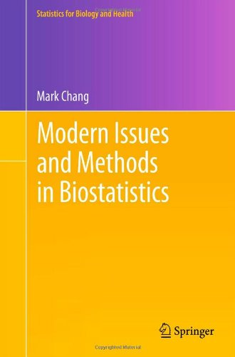 Modern Issues And Methods In Biostatistics (Statistics For Biology And Health)