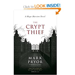 The Crypt Thief: A Hugo Marston Novel Mark Pryor