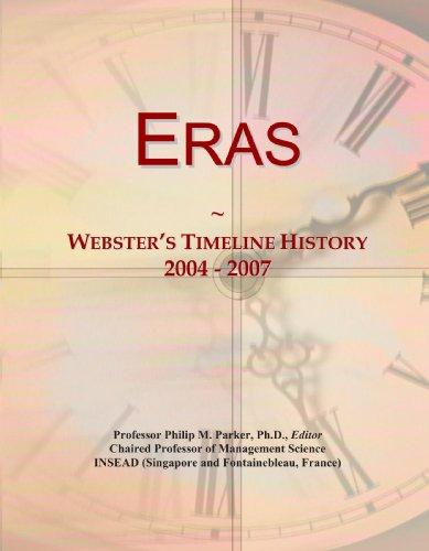 Eras: Webster'S Timeline History, 2004 - 2007
