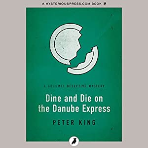 Dine and Die on the Danube Express Audiobook