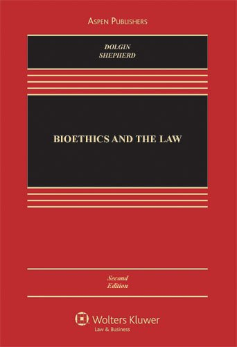 Bioethics and the Law 2e