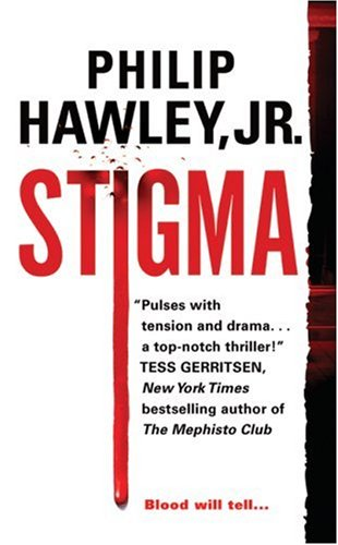 Stigma, Philip Hawley Jr.