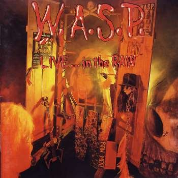 WASP - Live...In The Raw (Digitally R - Zortam Music