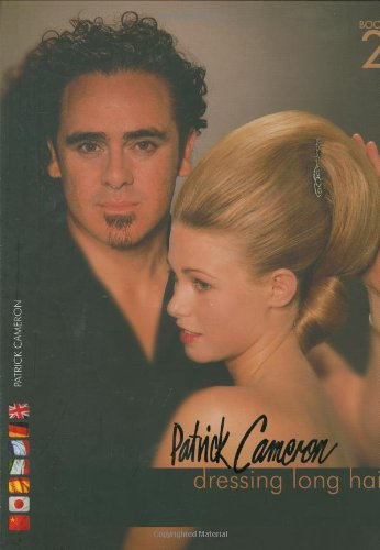 Patrick Cameron: Dressing Long Hair Book 2 (Hairdressing and Beauty Industry Authority)