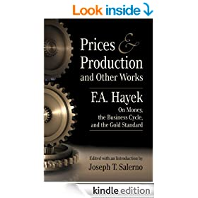 Prices and Production and Other Works on Money, the Business Cycle, and the Gold Standard (LvMI)