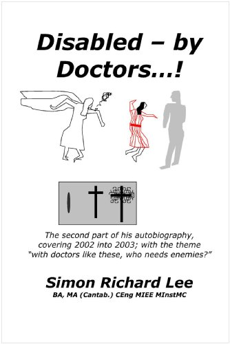 Disabled - by Doctors...!