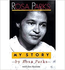 ROSA PARKS: MY STORY] BY Parks, Rosa (Author) Dial Books (publisher