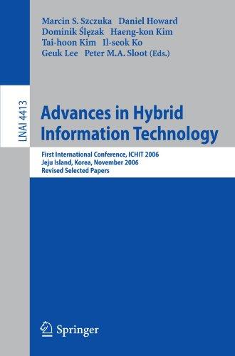 Advances in Hybrid Information Technology: First International Conference, ICHIT 2006, Jeju Island, Korea, November 9-11