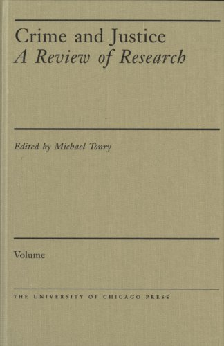 Crime and Justice, Volume 12: An Annual Review of Research (Crime and Justice: A Review of Research)