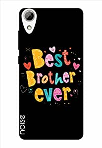 Noise Best Brother Ever-Black Printed Cover for HTC Desire 626G Plus