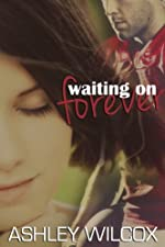 Waiting on Forever (The Forever Series)