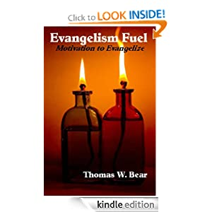 Evangelism Fuel- Motivation to Evangelize