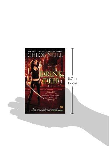 Drink Deep: A Chicagoland Vampires Novel (Chicagoland Vampires Novels)