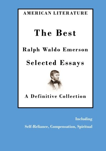 an introduction to the literature by ralph waldo emerson and henry david thoreau This engaging lesson helps students connect with the ideas and beliefs of transcendentalism and compare these ideas to the modern day tiny house movement they engage with emerson and thoreau and apply their knowledge to real-world english skills.