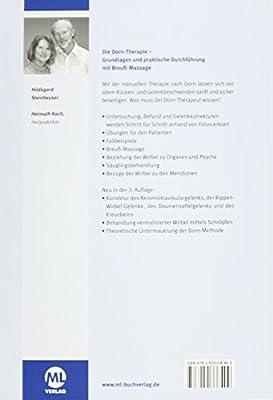 Die Dorn-Therapie: Grundlagen und praktische Durchführung. Mit Breuß-Massage