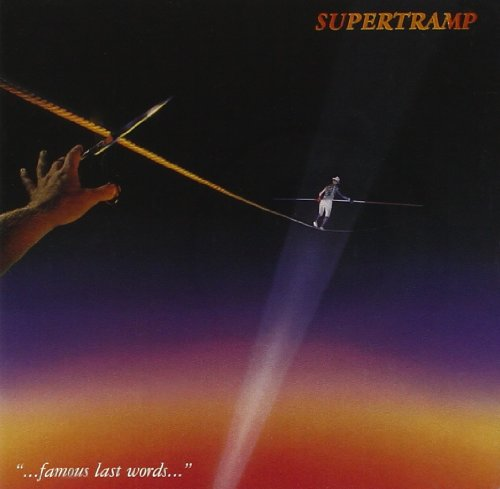 Supertramp - ...famous Last Words. (Remastered) - Zortam Music