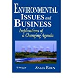 img - for [ ENVIRONMENTAL ISSUES AND BUSINESS: IMPLICATIONS OF A CHANGING AGENDA ] By Eden, Sally ( Author) 1996 [ Hardcover ] book / textbook / text book