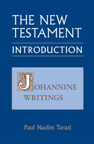 The New Testament: An Introduction, Vol.3: Johannine Writings, PAUL NADIM TARAZI