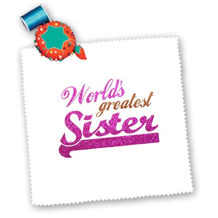 Qs_151319_3 Inspirationzstore Typography - Worlds Greatest Sister - Hot Pink And Gold Text - Suitable For Little Younger Or Big Elder Sisters - Quilt Squares - 8X8 Inch Quilt Square front-83064