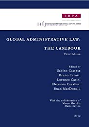 Global Administrative Law: The Casebook