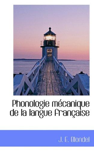 Phonologie mécanique de la langue française