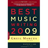 Best Music Writing 2009 (Da Capo Best Music Writing) ~ Daphne Carr