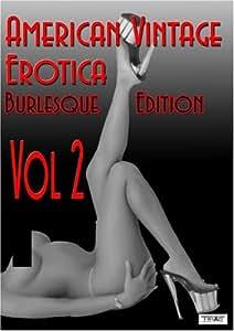 Vintage Erotica: Burlesque Edition Vol. 2