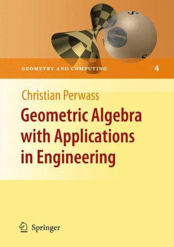 Geometric Algebra with Applications in Engineering (Geometry and Computing) [Perwass, Christian] (Tapa Dura)