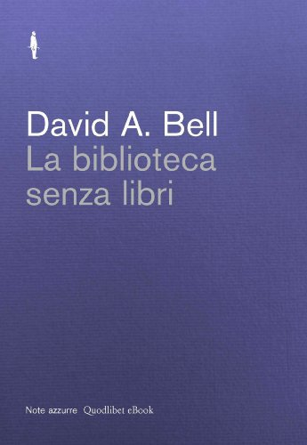 La biblioteca senza libri Note azzurre PDF