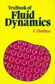 Textbook of Fluid Dynamics, by Frank Chorlton