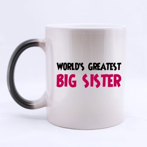 "Best Morphing Mug - Best Family For Sister ""World'S Greatest Big Sister"" Heat Sensitive Color Changing Mug Coffee Mugs 11 Ounces Unique Self-Use / Gift / Homeware / Mug Choice"