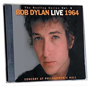 The Bootleg Series vol.6. Bob Dylan Live 1964. Concert at Philharmonic Hall