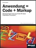 Anwendung = Code + Markup. Fachbibliothek (3866454074) by Charles Petzold