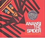 Anansi the spider;: A tale from the Ashanti (0030802342) by McDermott, Gerald