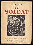 img - for Le Soldat: Collection, Nos Beaux Metiers Par Les Textes book / textbook / text book
