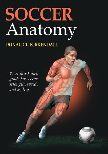 Soccer Anatomy (Sports Anatomy Series)