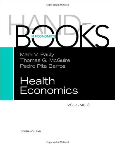 Handbook of Health Economics : Volume 1B  (Handbook of Health Economics)