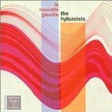 La Nouvelle Gauche by Hylozoists