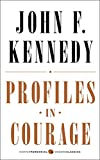 Profiles in Courage: Deluxe Modern Classic (0062278797) by Kennedy, John F.