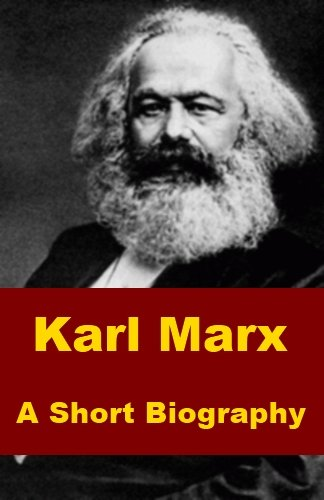the evolution of communism a karl marx biography