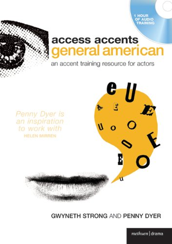 Access Accents: General American: An Accent Training Resource for Actors (Performance Books)