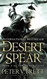 Peter V. Brett The Desert Spear (The Demon Cycle, Book 2) (Demon Cycle 2)