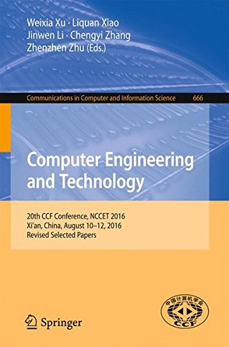 computer-engineering-and-technology-20th-ccf-conference-nccet-2016-xian-china-august-10-12-2016-revi