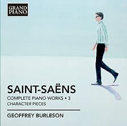 Saint-Saens: Complete Piano Music Vol. 3 (Geoffrey Burleson) (Grand Piano: GP609)