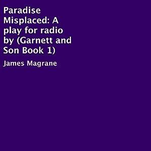 Paradise Misplaced Audiobook