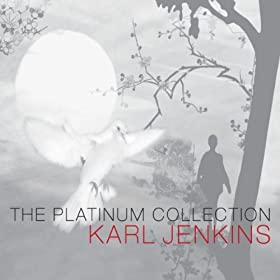 Karl Jenkins: The Platinum Collection